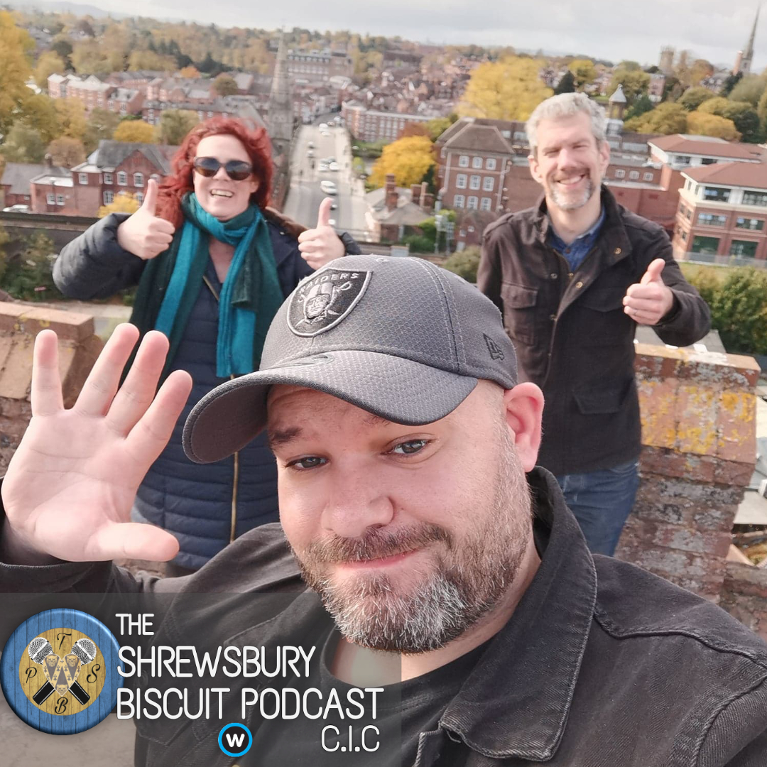 The Shrewsbury Biscuit Podcast: From on top of the Abbey