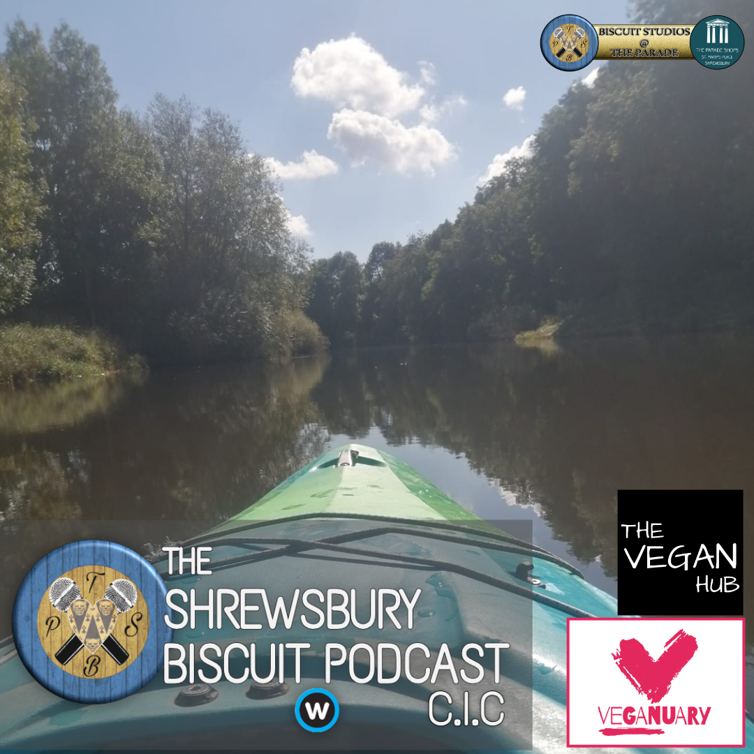 The Shrewsbury Biscuit Podcast: Veganuary with The Vegan Hub